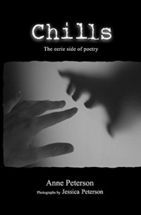 Chills: The Eerie Side of Poetry by Anne Peterson