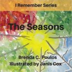 I Remember the Seasons (Volume 1) by Janis Cox