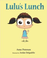 Lulu's Lunch by Anne Peterson