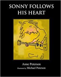 Sonny Follows His Heart by Anne Peterson