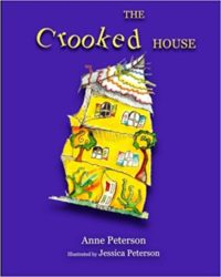 The Crooked House by Anne Peterson