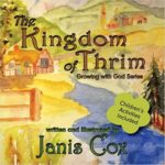The Kingdom of Thrim (Growing with God Series) (Volume 1) by Janis Cox