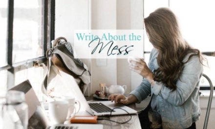 Write About the Mess