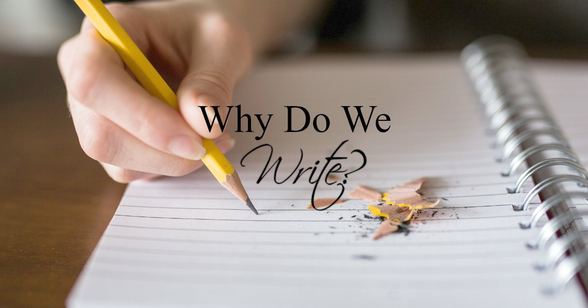 Why Do We Write?